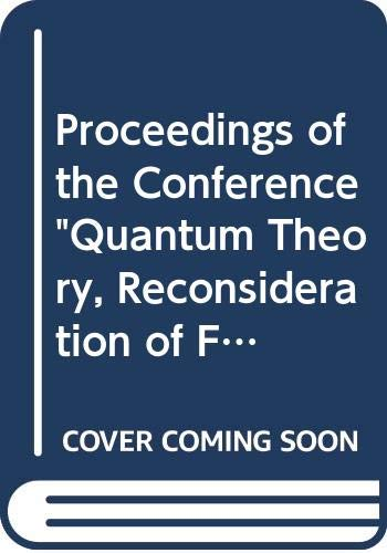 """9789176363348: Proceedings of the Conference """"Quantum Theory, Reconsideration of Foundations"""" : Växjö (Smaland), Sweden, 17-21 June, 2001"""