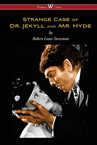 9789176370568: Strange Case of Dr. Jekyll and Mr. Hyde (Wisehouse Classics Edition)