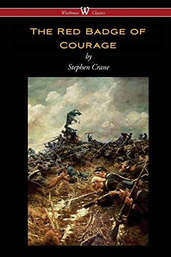 9789176370636: The Red Badge of Courage (Wisehouse Classics Edition)