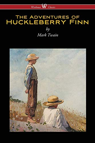 The Adventures of Huckleberry Finn (Wisehouse Classics: Mark Twain