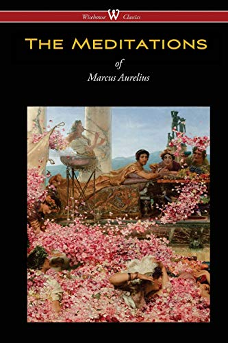 9789176370841: The Meditations of Marcus Aurelius (Wisehouse Classics Edition)