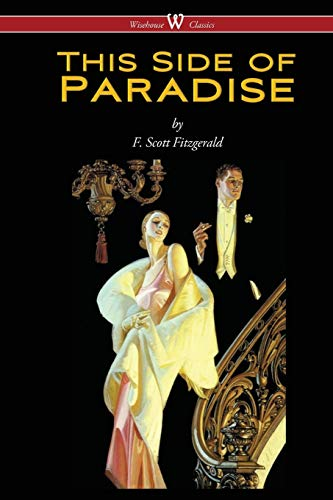 9789176372074: This Side of Paradise (Wisehouse Classics Edition)