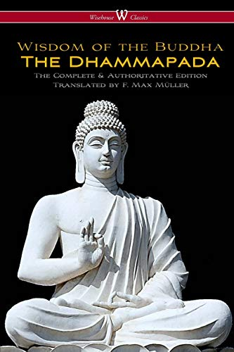Dhammapada (Wisehouse Classics - The Complete and: F Max Muller
