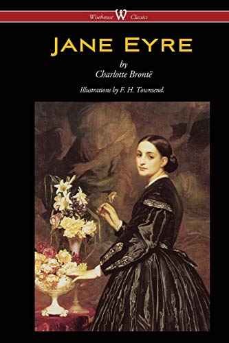 9789176372562: Jane Eyre (Wisehouse Classics Edition - With Illustrations by F. H. Townsend)