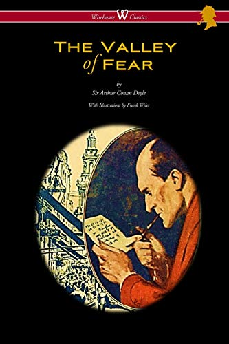 9789176372586: The Valley of Fear (Wisehouse Classics Edition - with original illustrations by Frank Wiles)