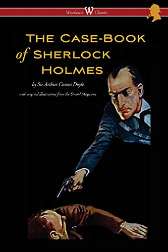 9789176373880: The Case-Book of Sherlock Holmes (Wisehouse Classics Edition - With Original Illustrations)