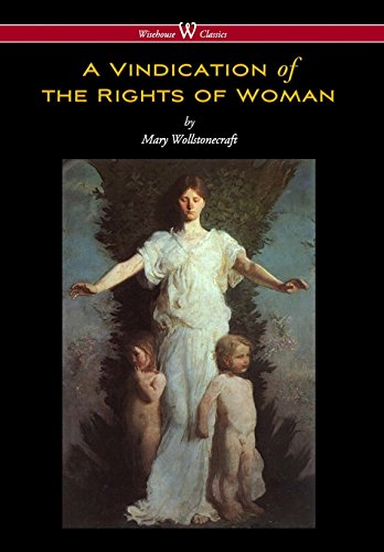 9789176374511: Vindication of the Rights of Woman (Wisehouse Classics - Original 1792 Edition)