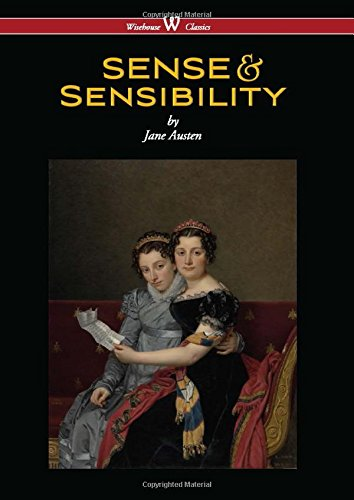 Sense and Sensibility (Wisehouse Classics - With: Jane Austen
