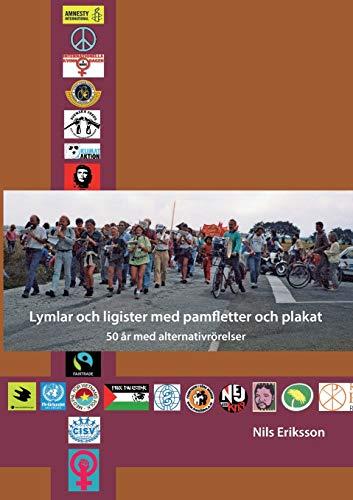 Lymlar Och Ligister Med Pamfletter Och Plakat: Nils Eriksson