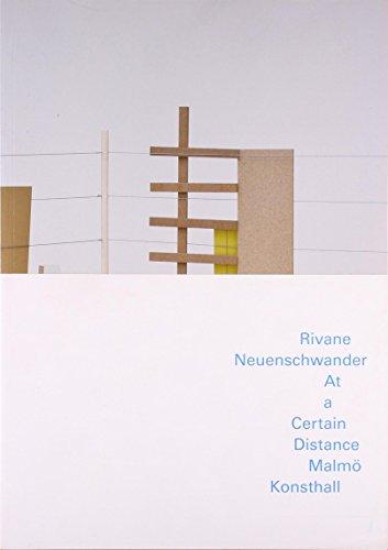 9789177041252: Rivane Neuenschwander: At A Certain Distance