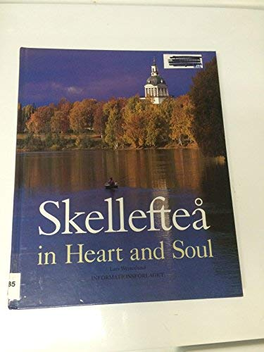 Skelleftea in Heart and Soul: Lars Westerlund