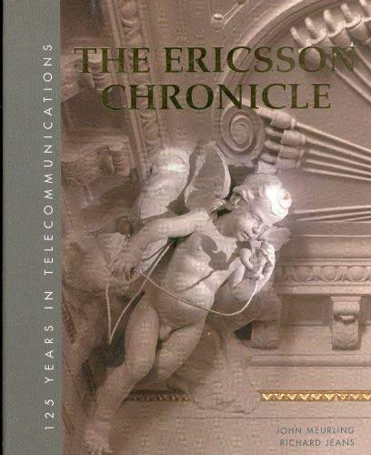 The Ericsson Chronicle: 125 Years in Telecommunications