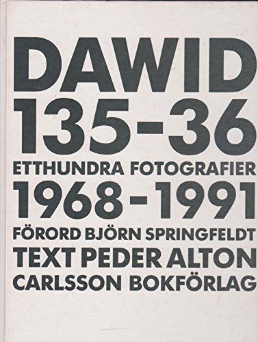 Dawid 135 36 Etthundra Fotografier 1968 1991: Bjorn Dawidsson