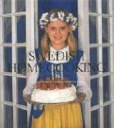 Swedish Homecooking: in America: Catarina Lundgren Astrom