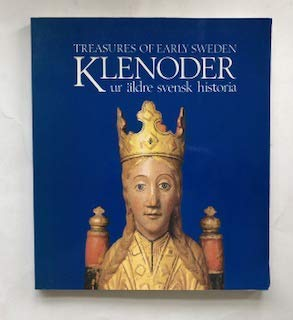 Klenoder Ur aldre Svensk Historia/Treasures of Early Sweden