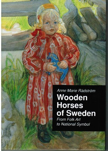 9789178442034: Wooden Horses of Sweden: From Folk Art to National Symbol