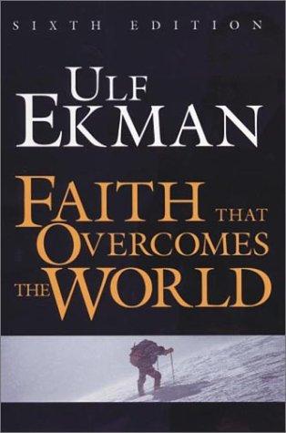 9789178664047: Faith That Overcomes the World