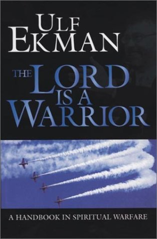 The Lord is a Warrior: Ekman, Ulf