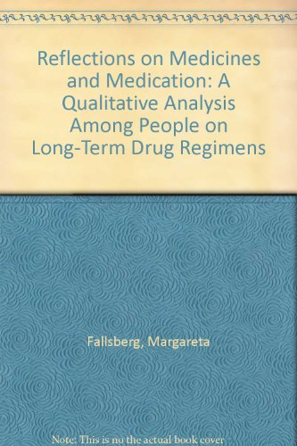 9789178707997: Reflections on Medicines and Medication: A Qualitative Analysis Among People on Long-Term Drug Regimens