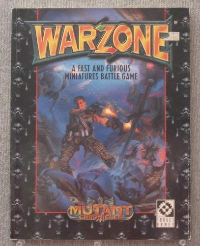WarZone: A Fast and Furious Minatures Battle Game (Mutant Chronicles)