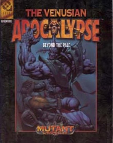 Venusian Apocalypse #3 - Beyond the Pale (Mutant Chronicles (Target Games)): Richard Dakan