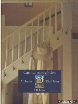Carl Larsson-Garden: A Home / Ein Heim: Carl Larsson, Lena