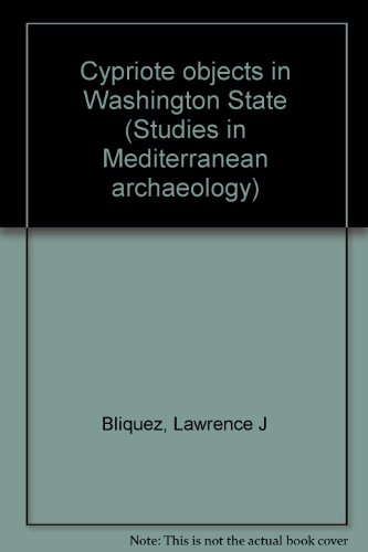 Corpus of Cypriote Antiquities, 6; Cypriote Objects in Washington State; Studies in Mediterranean...