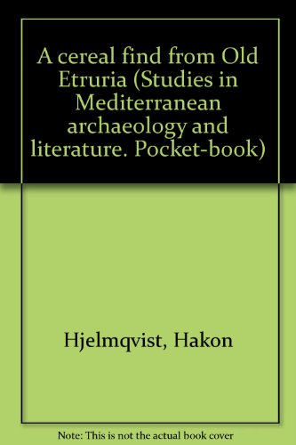 9789185058457: A cereal find from Old Etruria (Studies in Mediterranean archaeology and literature. Pocket-book)