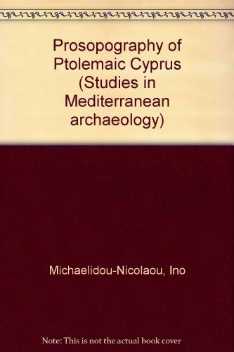 Prosopography of Ptolemaic Cyprus; Studies in Mediterranean Archaeology Vol. XLIV