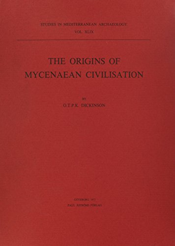 9789185058747: The Origins of Mycenaean Civilisation (Studies in Mediterranean Archaeology Series)