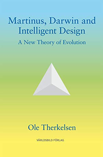 9789185132850: Martinus, Darwin and Intelligent Design: A New Theory of Evolution