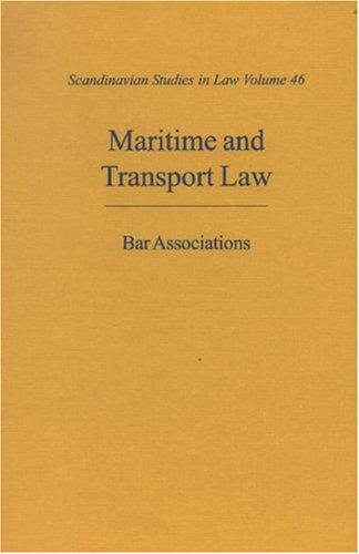 Maritime and Transport Law / Scandinavian Bar