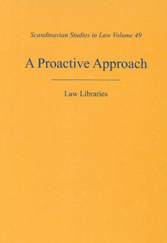 Proactive Approach: Law Libraries (Scandinavian Studies in