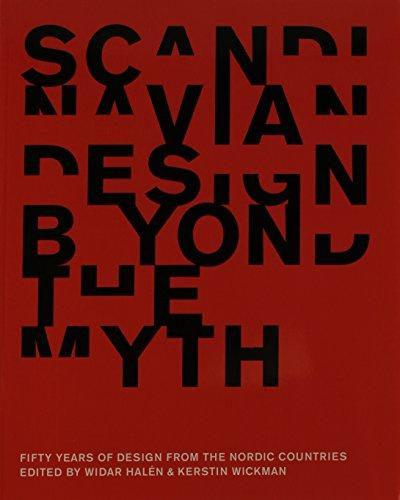 Scandinavian Design Beyond the Myth: Fifty Years: Widar Halen and