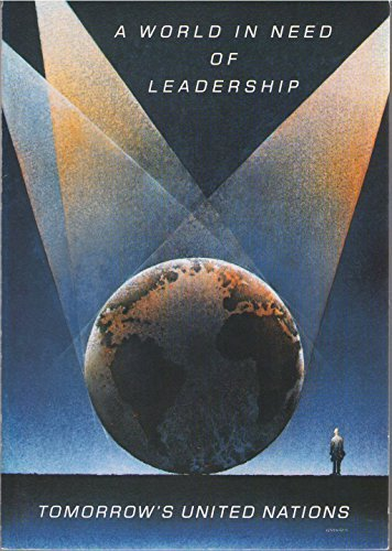 9789185214167: A world in need of leadership: Tomorrow's United Nations