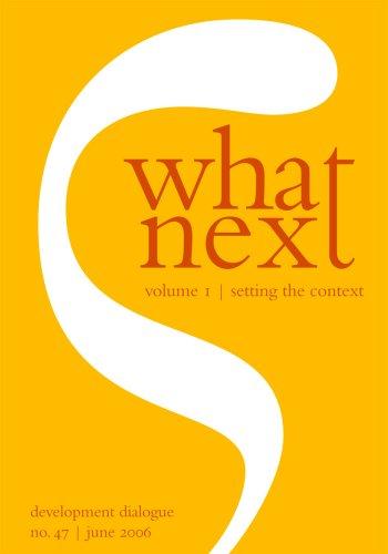 What next:Vol 1. Setting the context/[editors:Niclas HällstrÃÂ: Praful Bidwai/ Gilbert