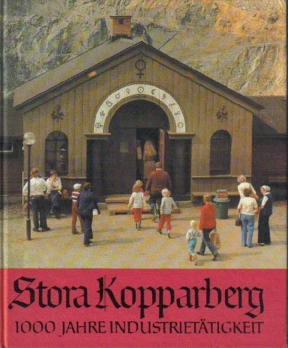 9789185228546: Stora Kopparberg: 1000 Years of an Industrial Activity.