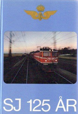 9789185228652: Statens jarnvagar 125 ar (Swedish Edition)