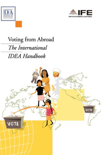 9789185391660: Voting from Abroad: The International IDEA Handbook (International Idea Handbooks)
