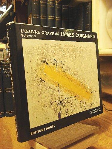 James Coignard Catalogue Raisonne De L'Oeuvre Grave: Bergstrom, Gunnar, et.al.