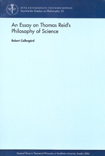 9789185445325: An Essay on Thomas Reid's Philosophy of Science (Stockholm Studies in Philosophy)