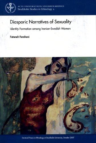 9789185445622: Diasporic Narratives of Sexuality: Identity Formation Among Iranian-Swedish Women (Acta Universitatis Stockholmiensis; Stockholm Studies in Ethnology)