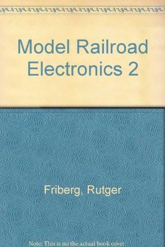 9789185496822: MODEL RAILROAD ELECTRONICS 2
