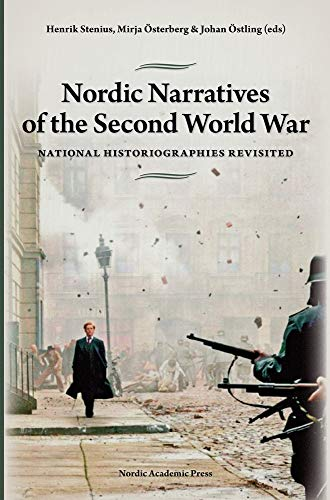 9789185509492: Nordic Narratives of the Second World War: National Historiographies Revisited