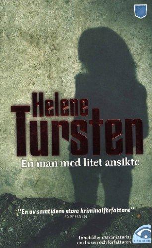 En man med litet ansikte: Tursten, Helene