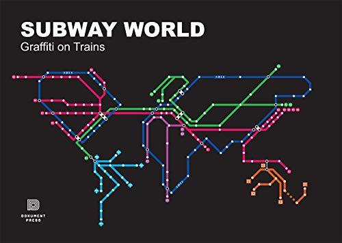 9789185639199: Subway World: Graffiti on Trains