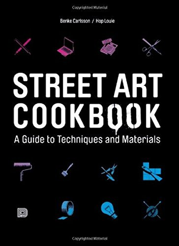 9789185639304: Street Art Cookbook: A Guide to Techniques and Materials