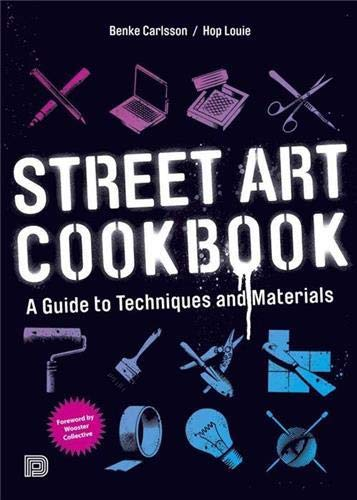 9789185639465: Street Art Cookbook: A Guide to Techniques and Materials