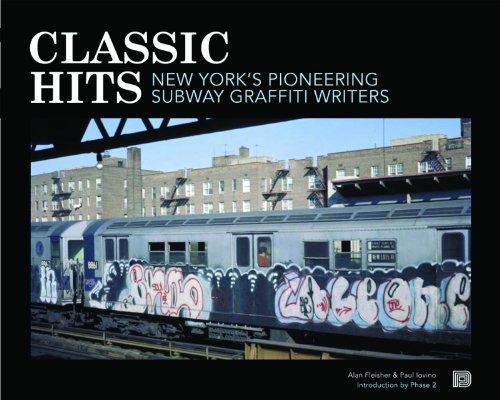 9789185639502: Classic Hits: New York's Pioneering Subway Graffiti Writers