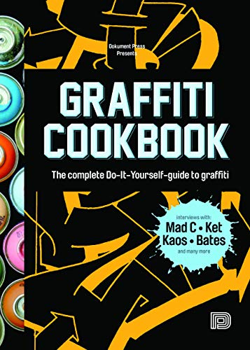 9789185639755: Graffiti Cookbook: A Guide to Techniques and Materials